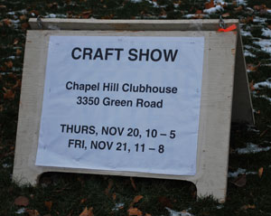 Look for these signs to guide you to the Chapel Hill clubhouse, off of Green Road.
