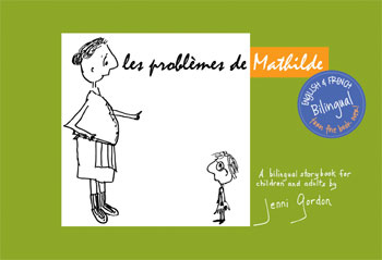 "The French cover of Jenni Gordon's ""Les Problemes de Mathilde."""