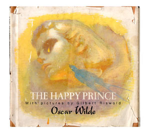 "The author's well-worn copy of ""The Happy Prince"" by Oscar Wilde."