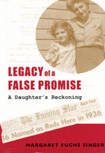 "Book cover for Margaret Fuchs Singer's ""Legacy of a False Promise"""