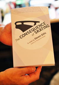 "Book cover of ""The Consequence of Skating"" by Steven Gillis"
