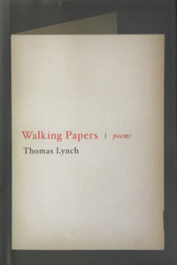 "Cover of Thomas Lynch's ""Walking Papers"""