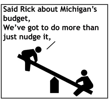 Rick Snyder Michigan budget cartoon