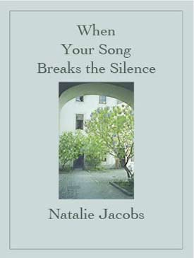"Cover of ""When Your Song Breaks the Silence"""