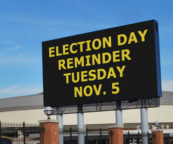 This Election Day reminder is not intended to imply even indirectly a willingness by the University of Michigan athletic department to provide a slot in the marquee's message rotation for city of Ann Arbor public service announcements.