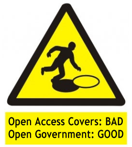 Government should not be like an open sewer, but it should at least be open.