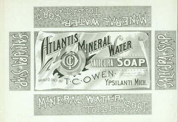 Ypsilanti mineral water entrepreneur Tubal Cain Owen emphasized that his Salicura soap contained beneficial substances from his miraculous murky water.