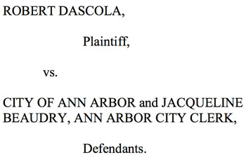 All the briefs have now been filed in Bob Dascola's lawsuit, which he filed in order to appear on the ballot for Ward 3 city council.
