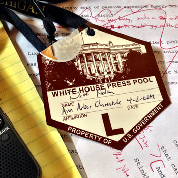 I'd totally planned to take a sort of half-joking, post-ironic selfie with PotUS in the background. But watching all these other folks do exactly this same thing  (1) drove home how painfully unoriginal my originality is; and (2) was totally, totally mortifying. So here's a photo of my press pass instead.
